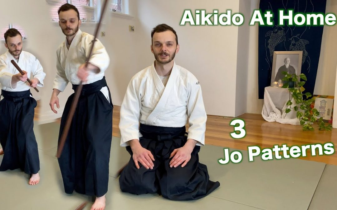 Aikido At Home – 3 Basic Jo Patterns to Practice